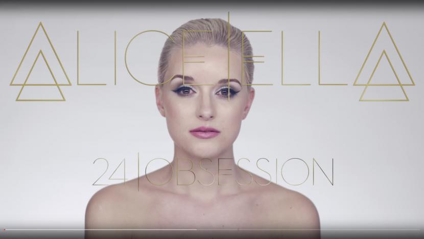 Alice Ella - 24 Obsession ft. Duncan Telford