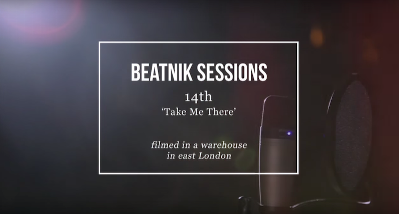 Beatnik Sessions - 14th - Take Me There