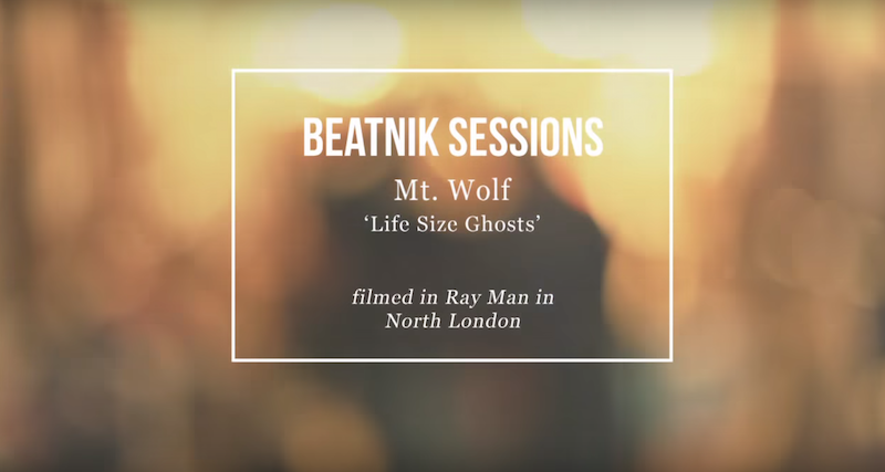 Beatnik Sessions - Mt. Wolf - Life Size Ghosts